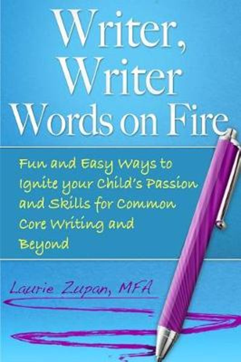 Writer, Writer Words on Fire