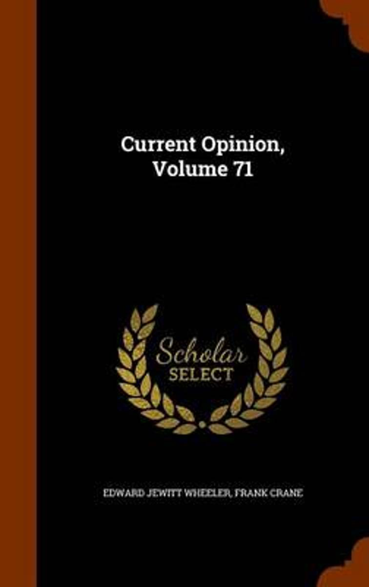 Current Opinion, Volume 71