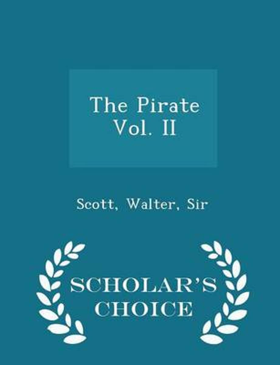 The Pirate Vol. II - Scholar's Choice Edition