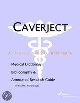 Caverject - a Medical Dictionary, Bibliography, and Annotated Research Guide to Internet References