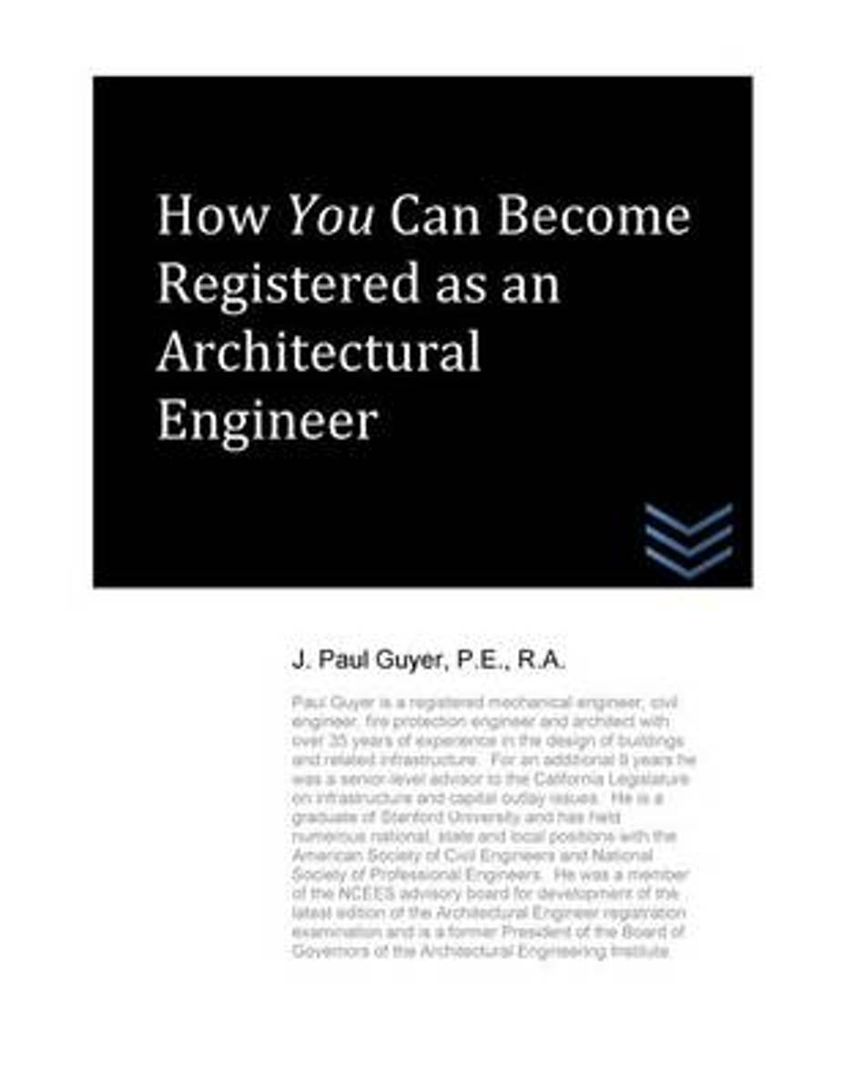 How You Can Become Registered as an Architectural Engineer