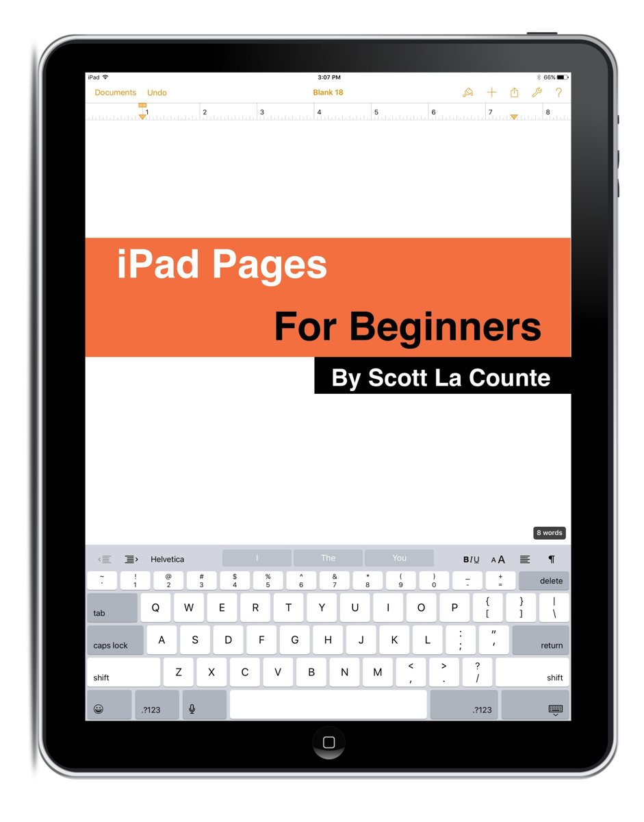 The Complete Beginners Guide to Pages for the iPhone and iPad