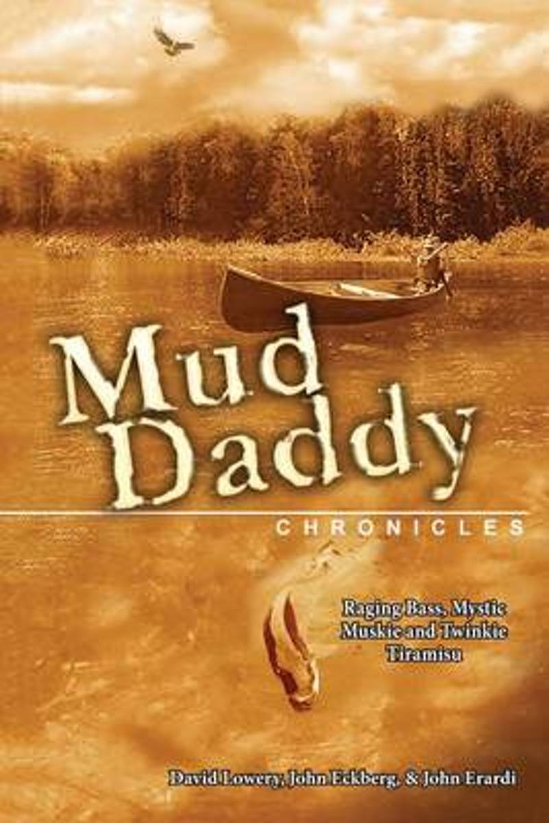 The Mud Daddy Chronicles