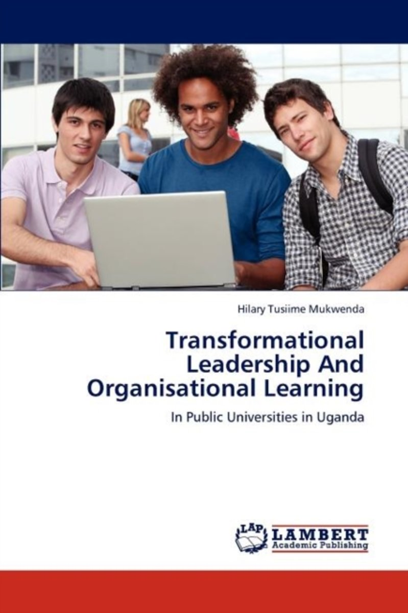 Transformational Leadership and Organisational Learning