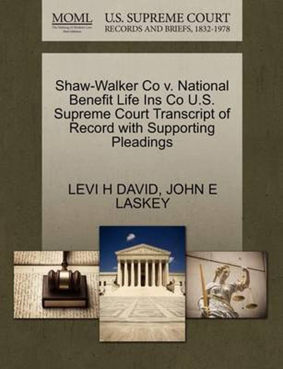 Shaw-Walker Co V. National Benefit Life Ins Co U.S. Supreme Court Transcript of Record with Supporting Pleadings