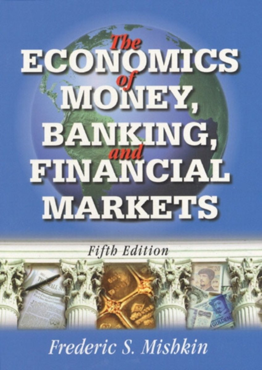 Economics of Money, Banking, and Financial Markets/Policy Review Package
