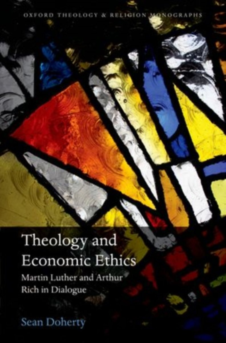 Theology and Economic Ethics