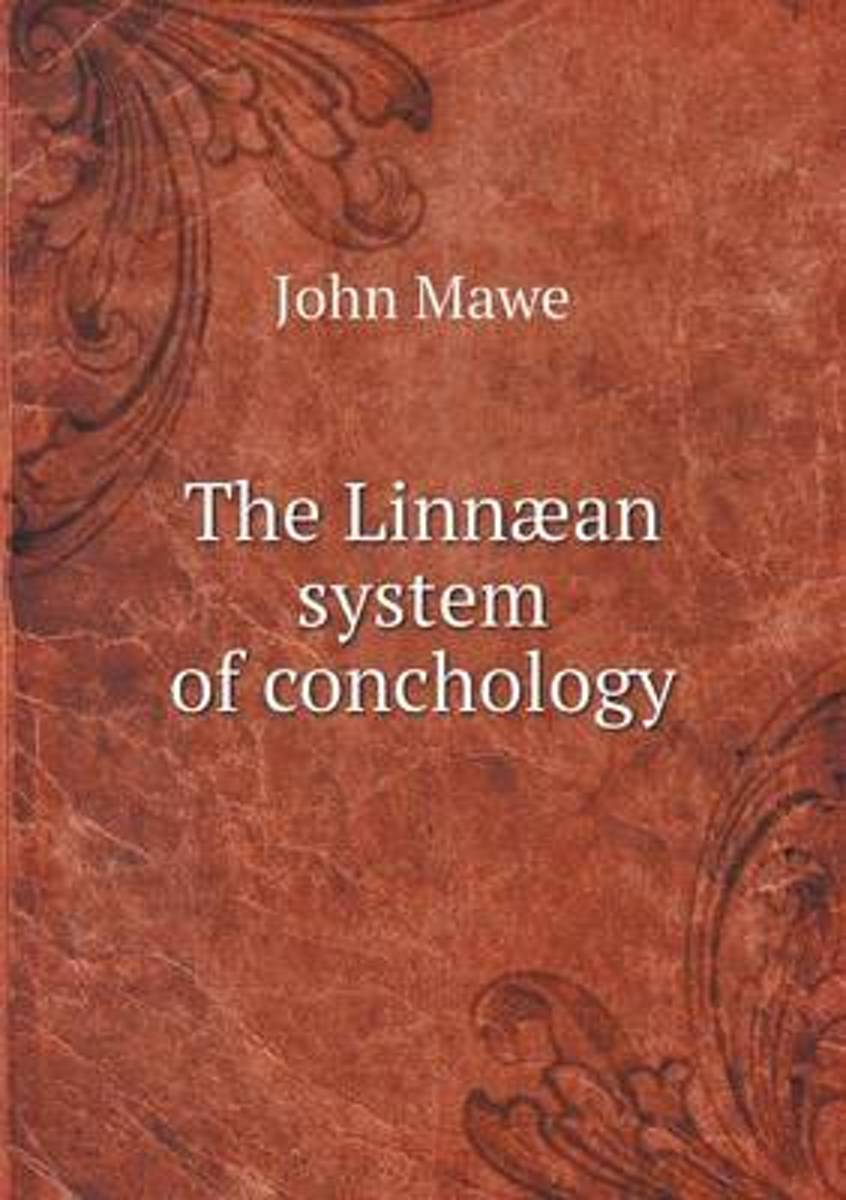 The Linnaean System of Conchology