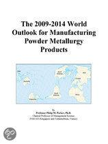 The 2009-2014 World Outlook for Manufacturing Powder Metallurgy Products