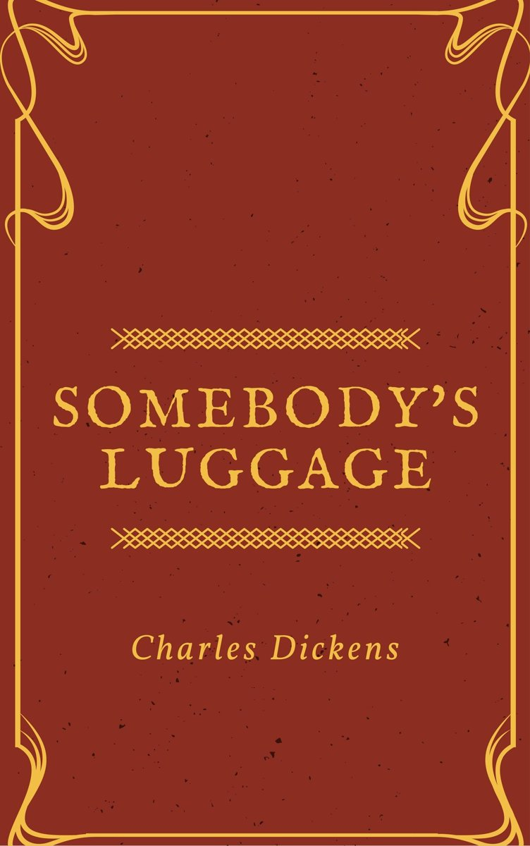 Somebody's Luggage (Annotated)