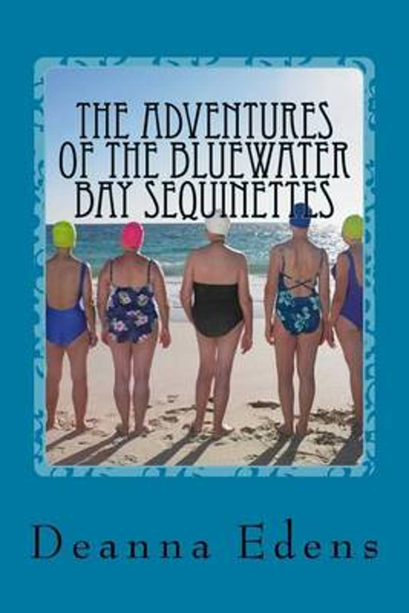 The Adventures of the Bluewater Bay Sequinettes