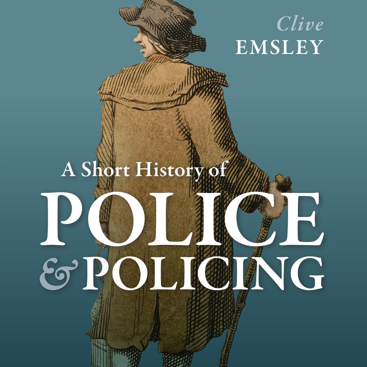 A Short History of Police and Policing