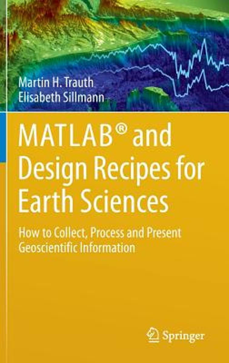 MATLAB (R) and Design Recipes for Earth Sciences