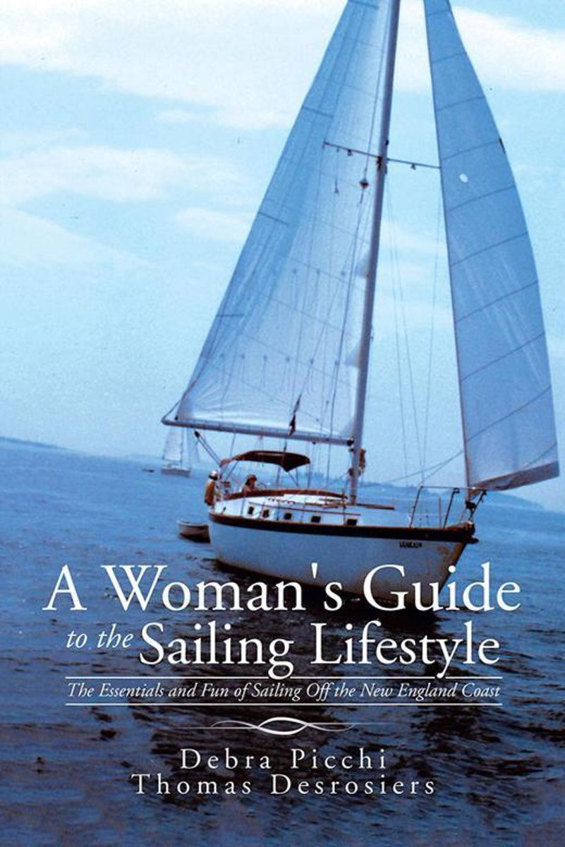 A Woman's Guide to the Sailing Lifestyle