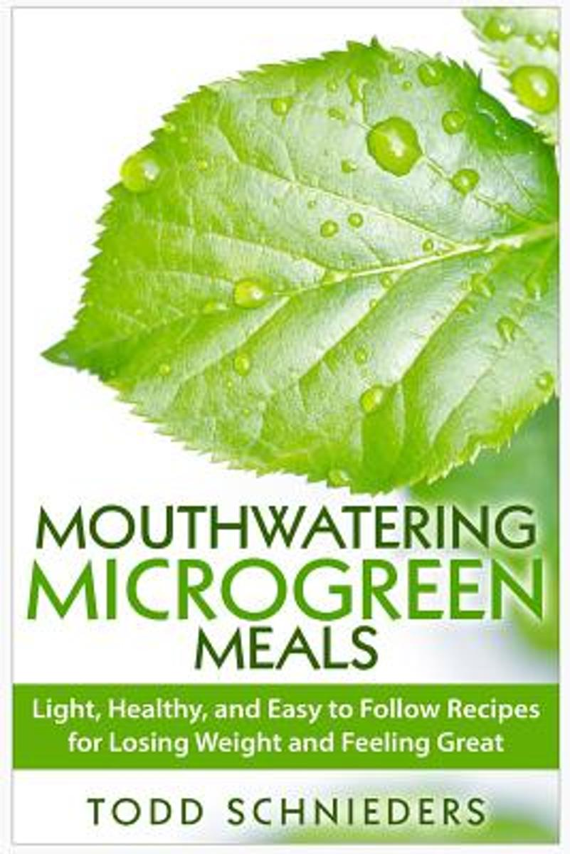 Mouthwatering Microgreen Meals