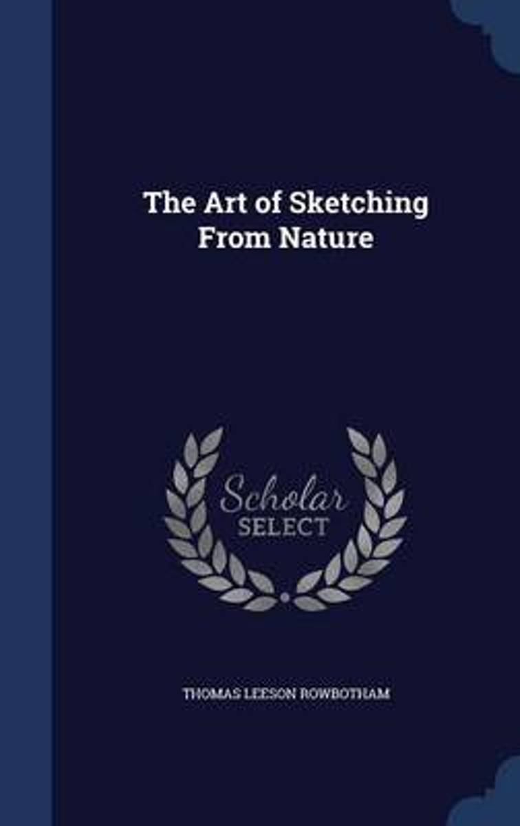 The Art of Sketching from Nature