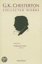 The Collected Works Of G. K. Chesterton, Volume 10: Collected Poetry, Part III