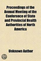 Proceedings Of The Annual Meeting Of The Conference Of State And Provincial Health Authorities Of North America