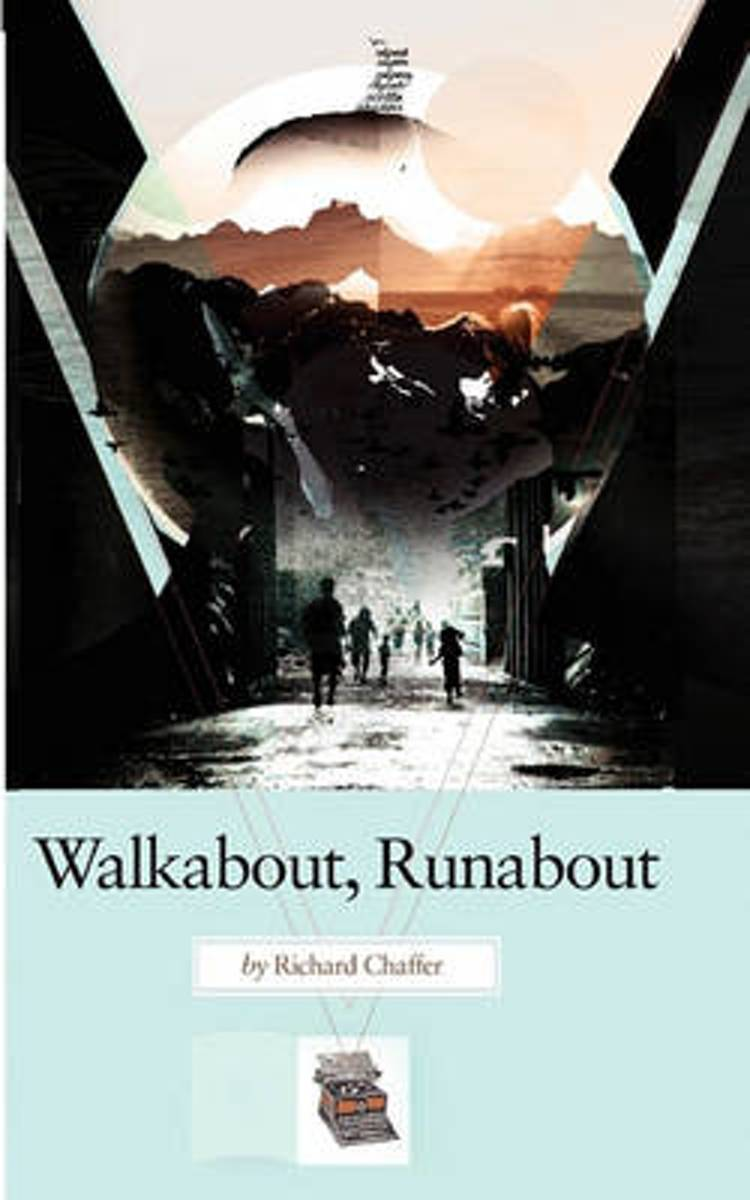 Walkabout, Runabout