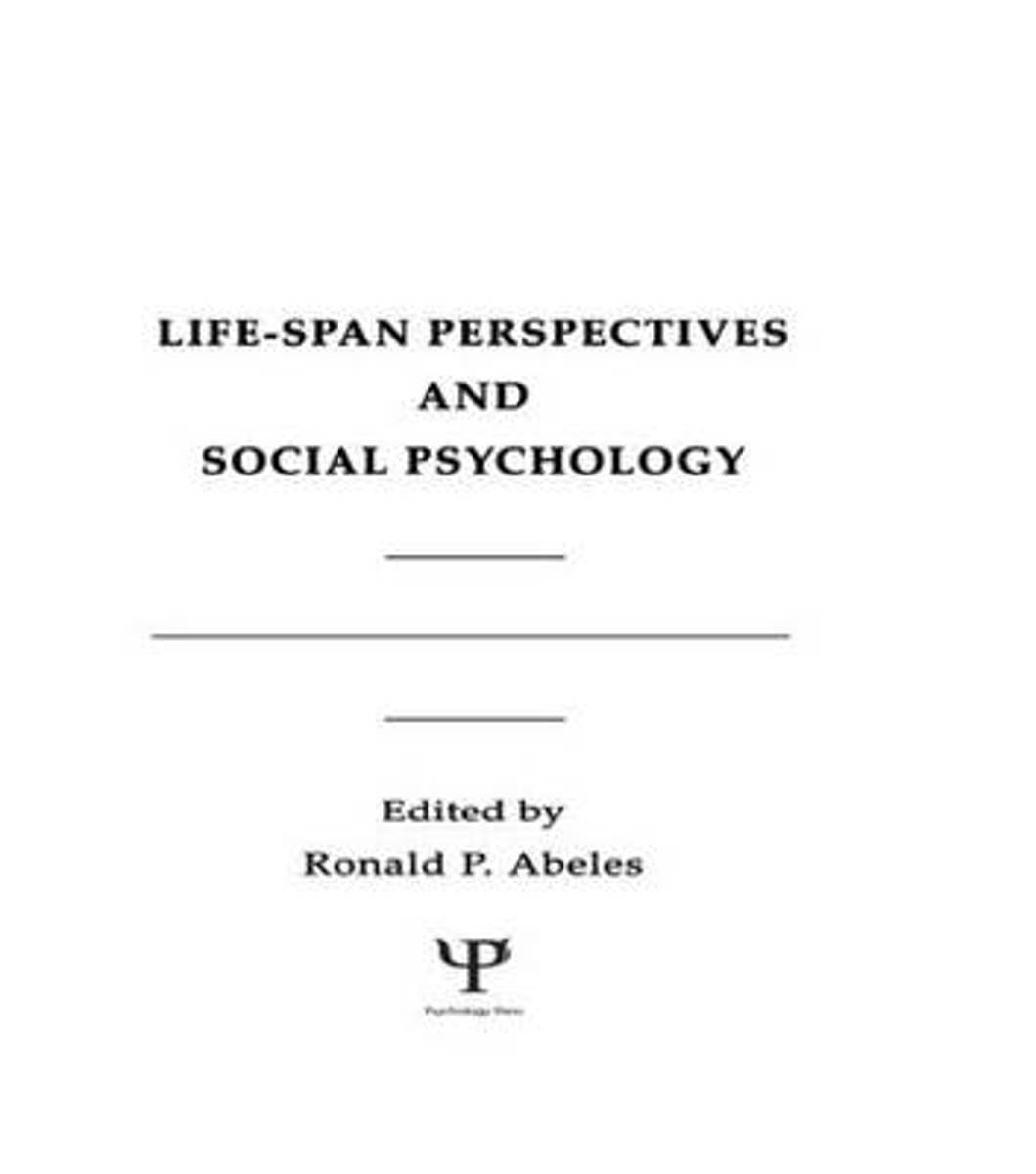 Life-Span Perspectives and Social Psychology