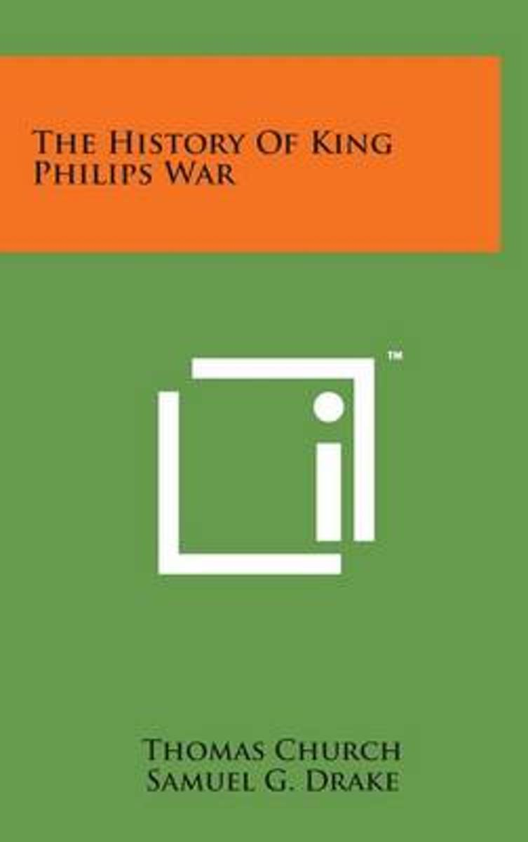 The History of King Philips War