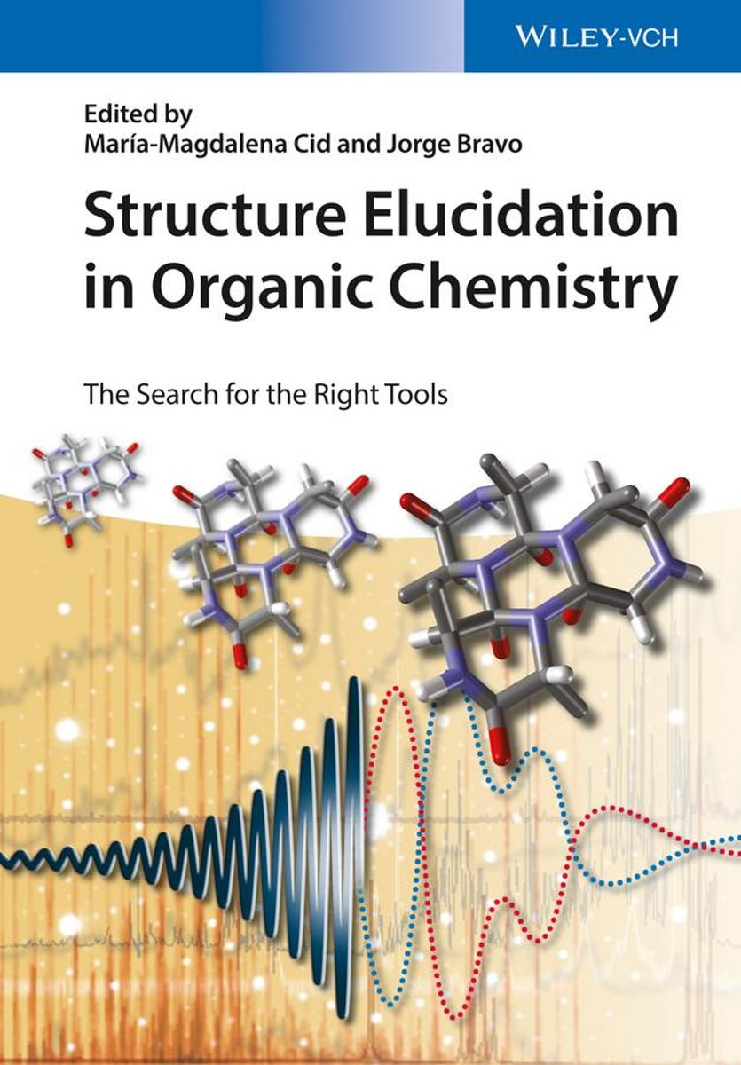 Structure Elucidation in Organic Chemistry