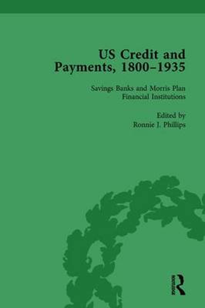 US Credit and Payments, 1800-1935, Part I Vol 3