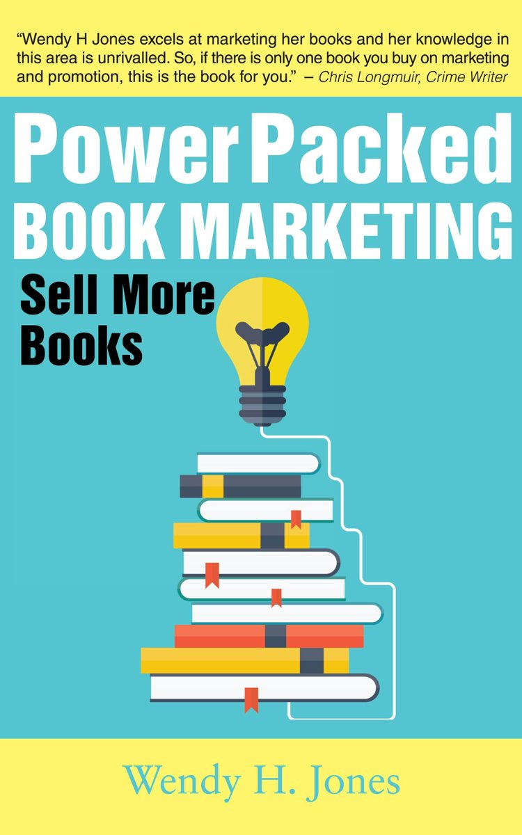 Power Packed Book Marketing: Sell More Books
