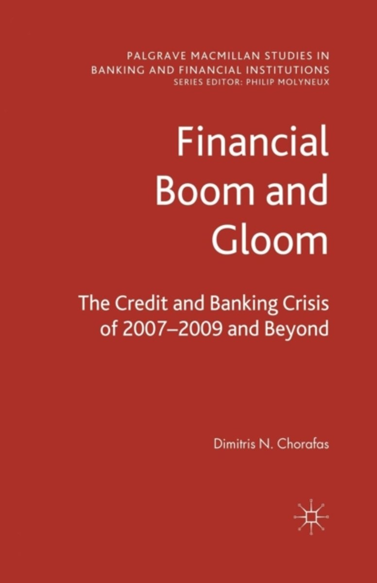 Financial Boom and Gloom