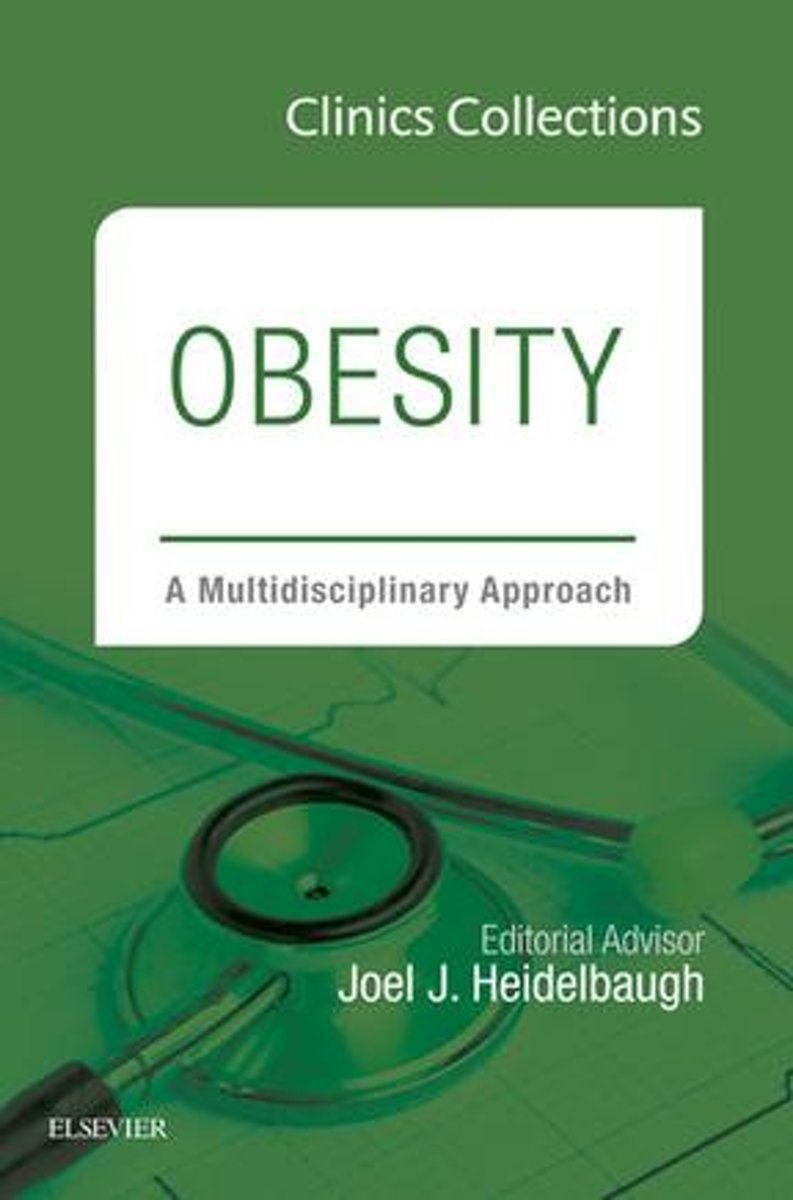 Obesity: A Multidisciplinary Approach, 1e (Clinics Collections), E-Book