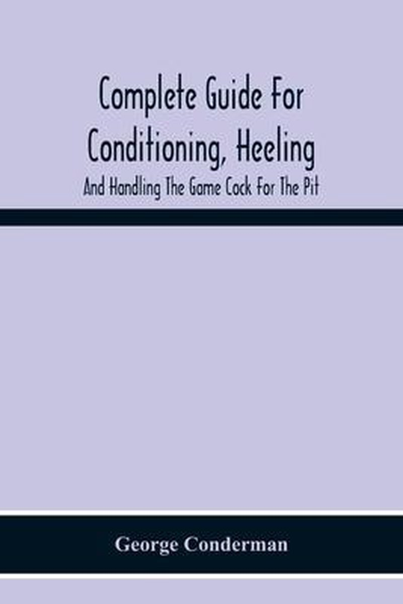 COMPLETE GUIDE FOR CONDITIONING, HEELING