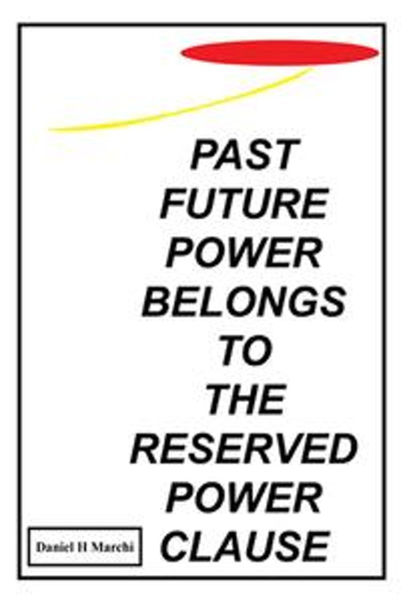 Past Future Power Belongs to the Reserved Power Clause