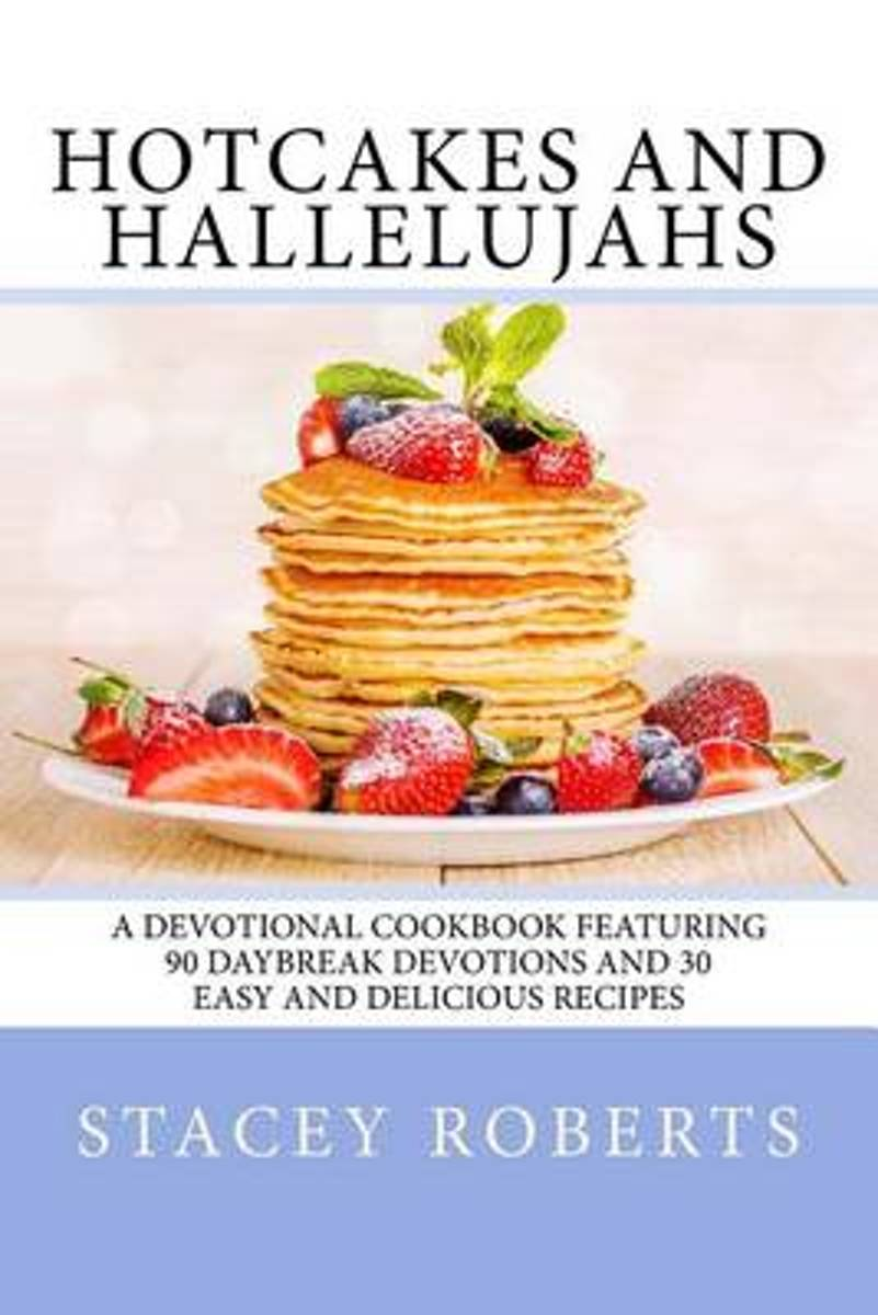 Hotcakes and Hallelujahs