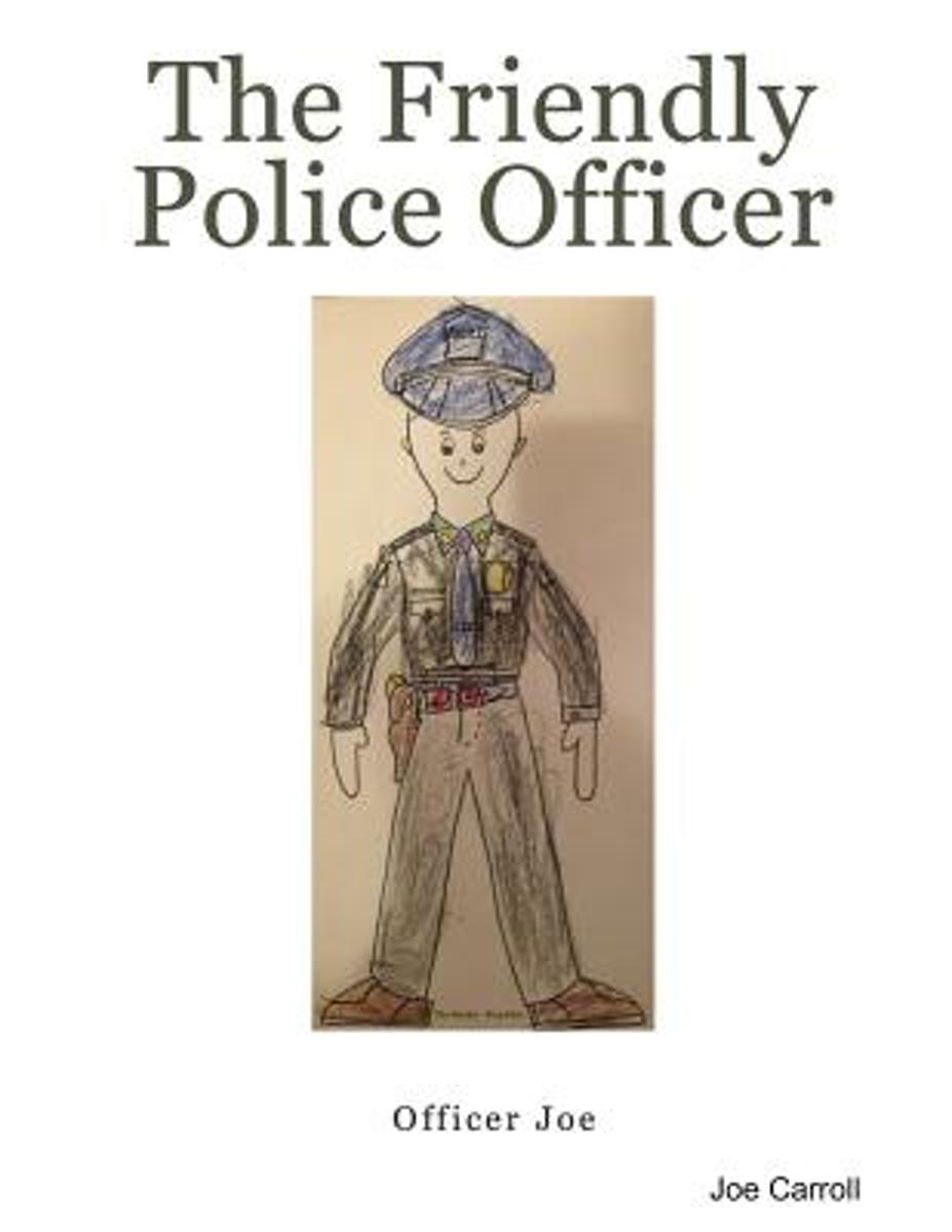 The Friendly Police Officer