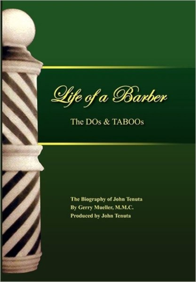 The Life of a Barber the DOS & Taboos
