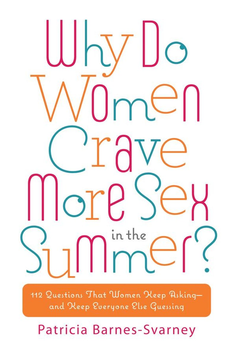 Why Do Women Crave More Sex in the Summer?