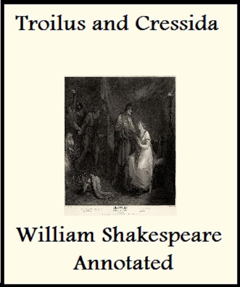 The History of Troilus and Cressida (Annotated)