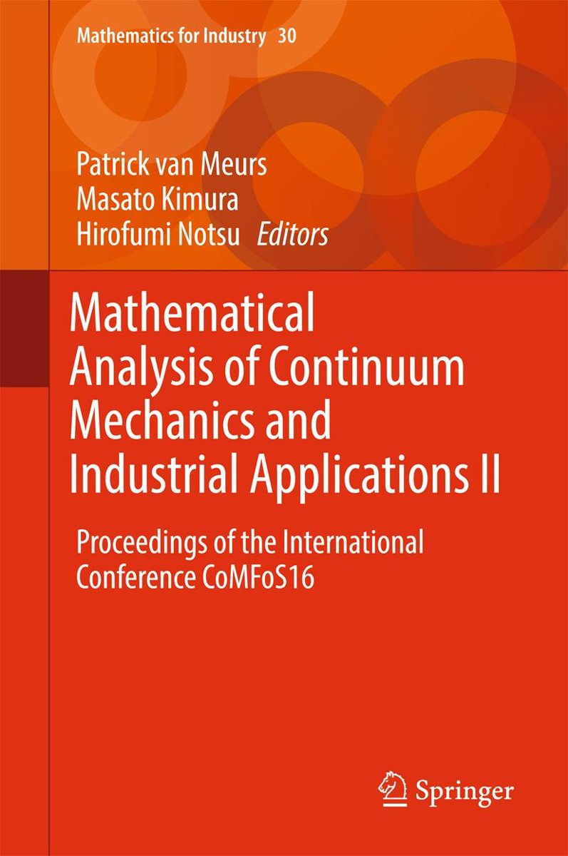 Mathematical Analysis of Continuum Mechanics and Industrial Applications II