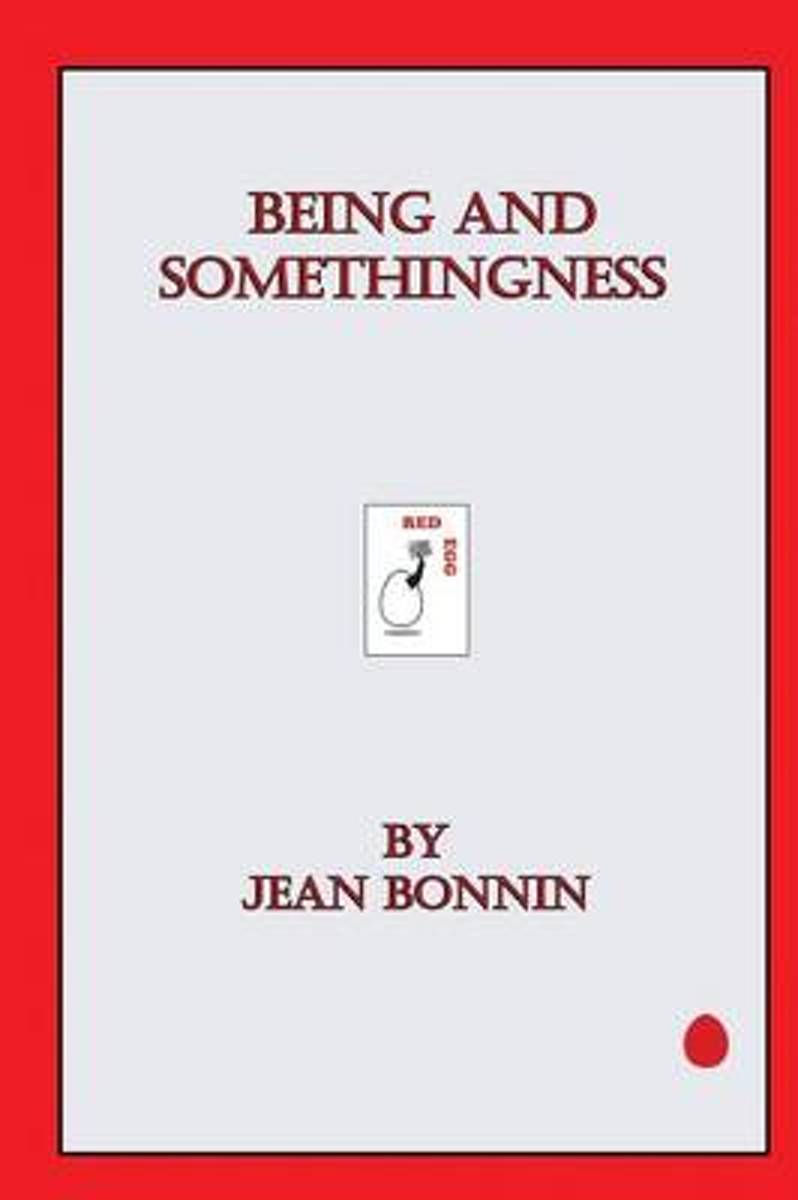 Being and Somethingness