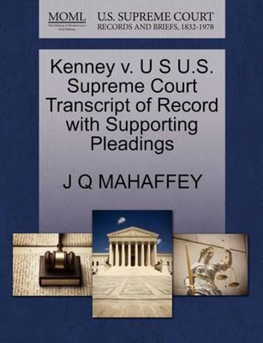 Kenney V. U S U.S. Supreme Court Transcript of Record with Supporting Pleadings