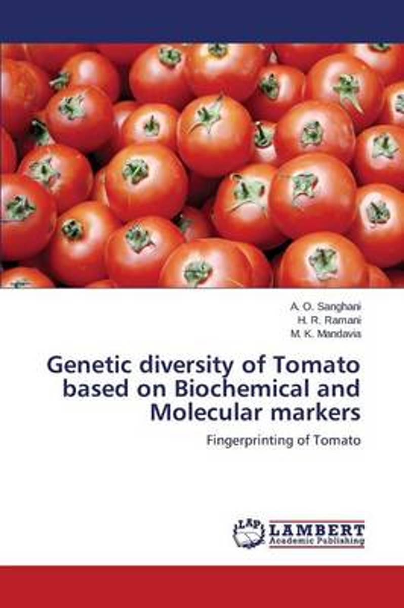 Genetic Diversity of Tomato Based on Biochemical and Molecular Markers