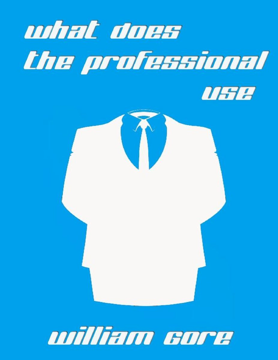 What Does the Professional Use