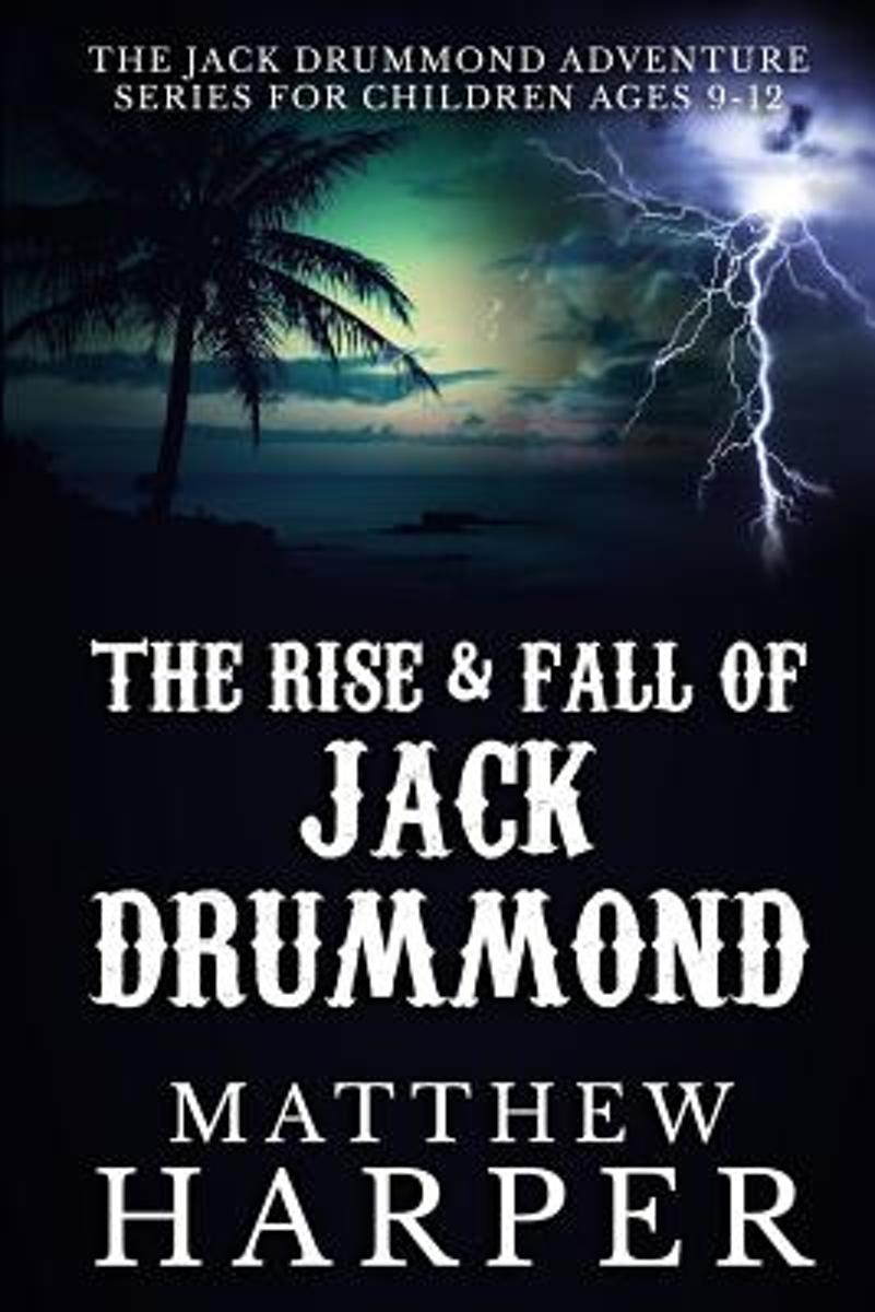 The Rise & Fall of Jack Drummond