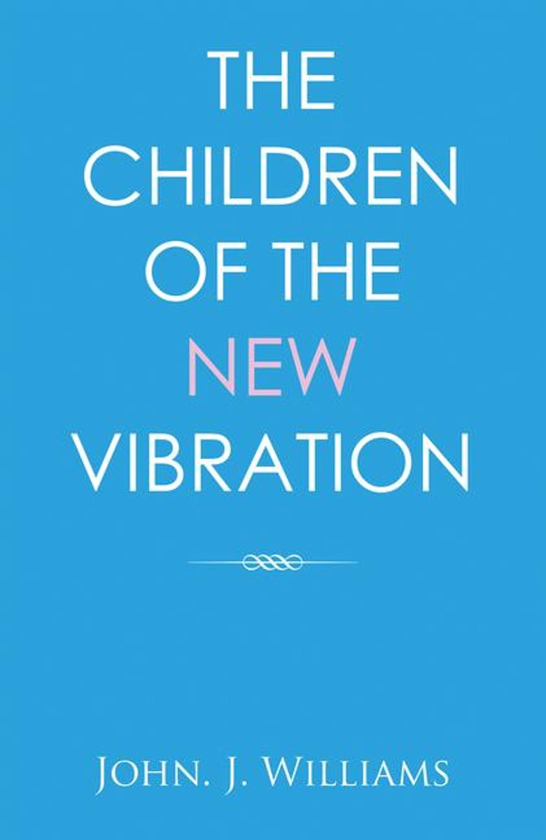 The Children of the New Vibration