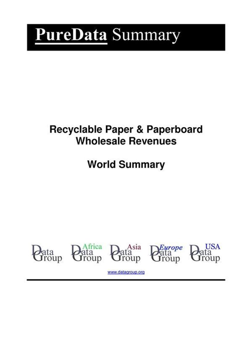Recyclable Paper & Paperboard Wholesale Revenues World Summary