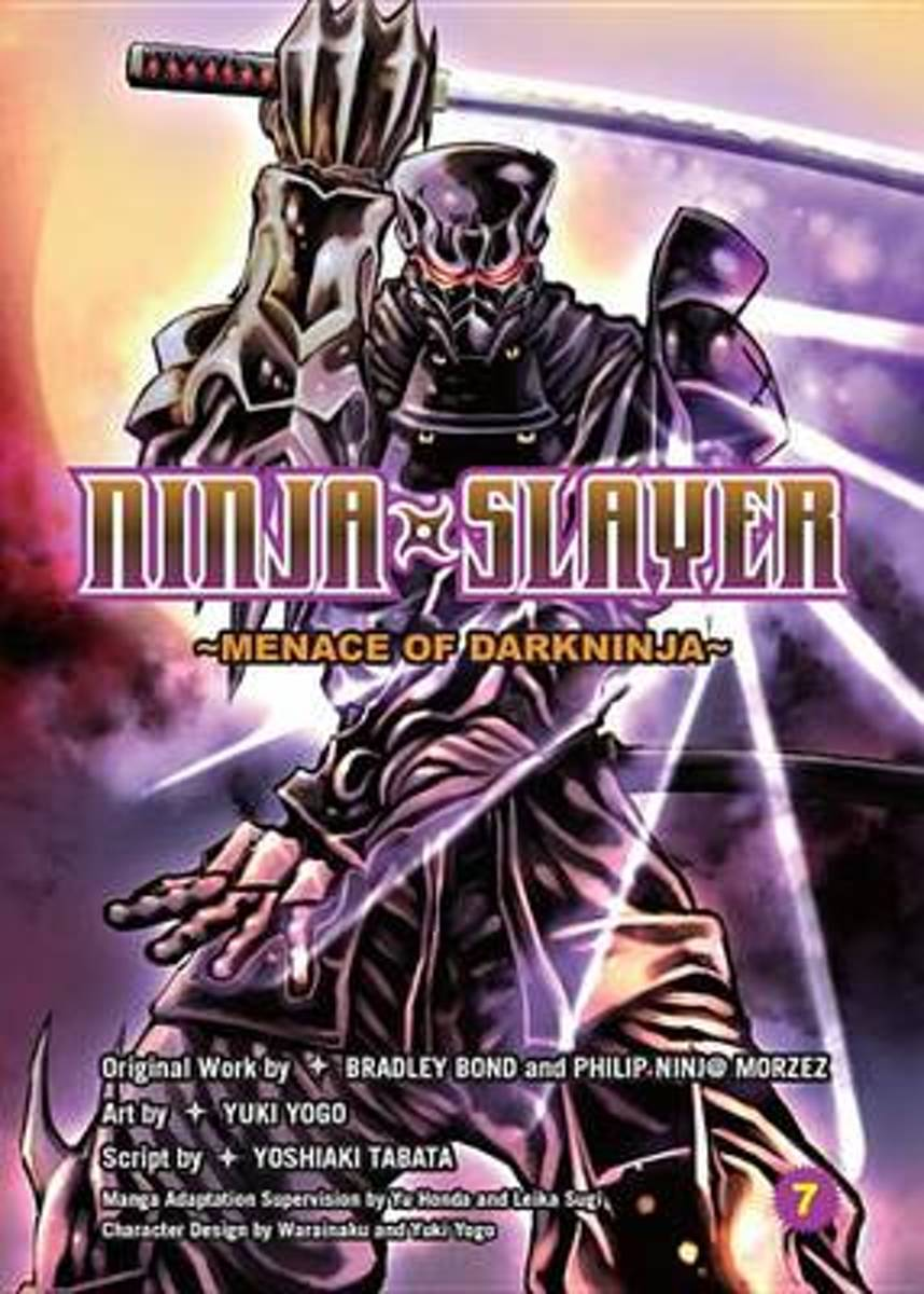Ninja Slayer, Part 7