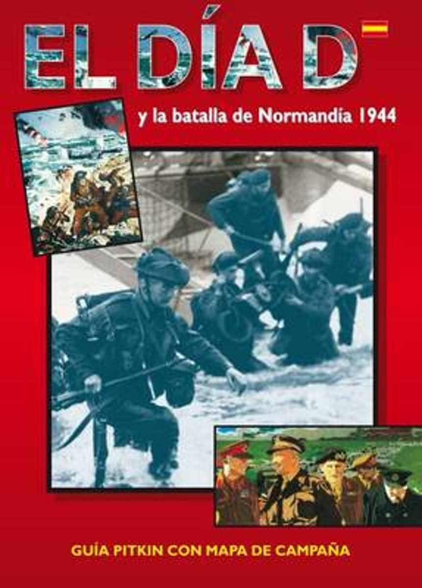D-Day and the Battle of Normandy - Spanish