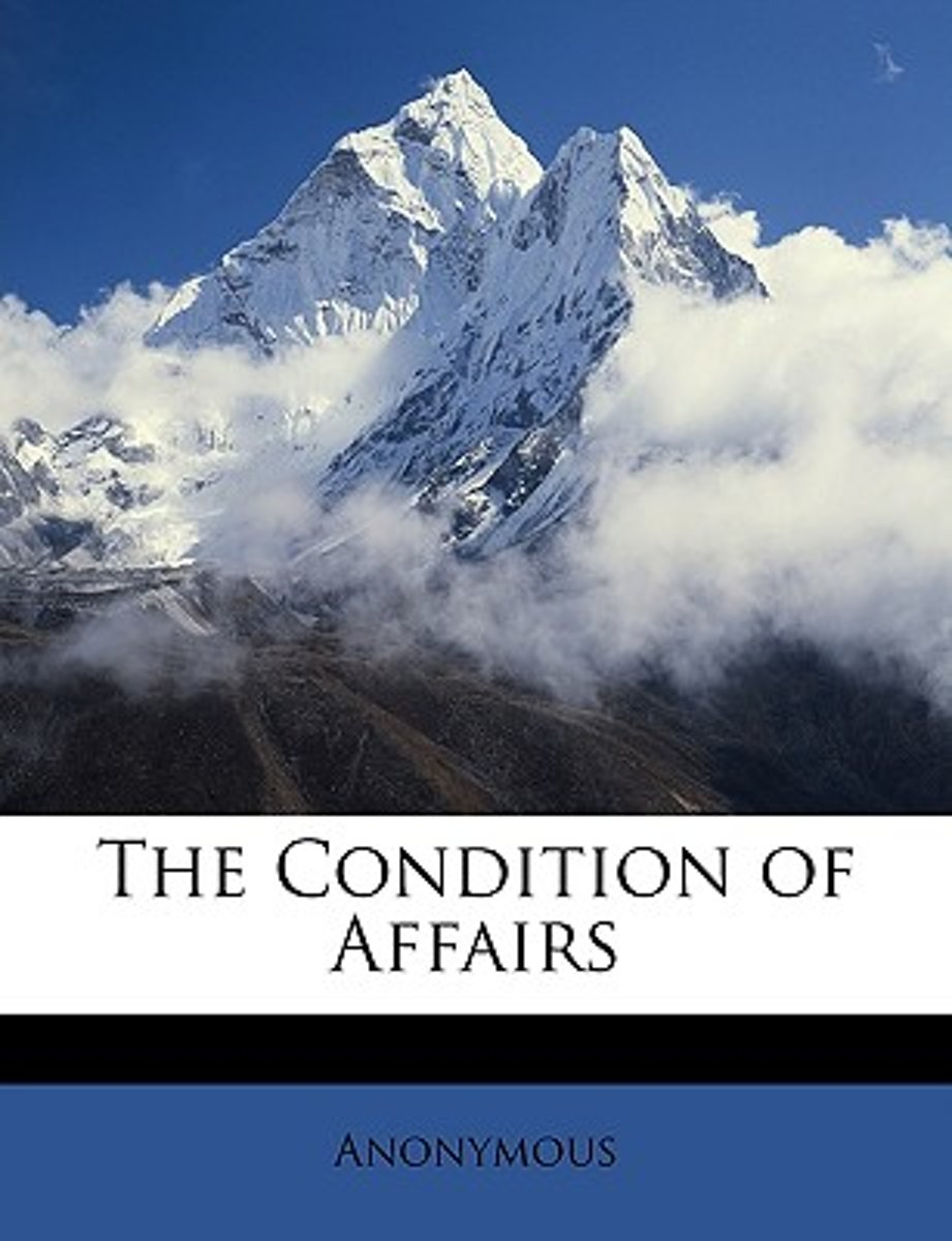 The Condition of Affairs