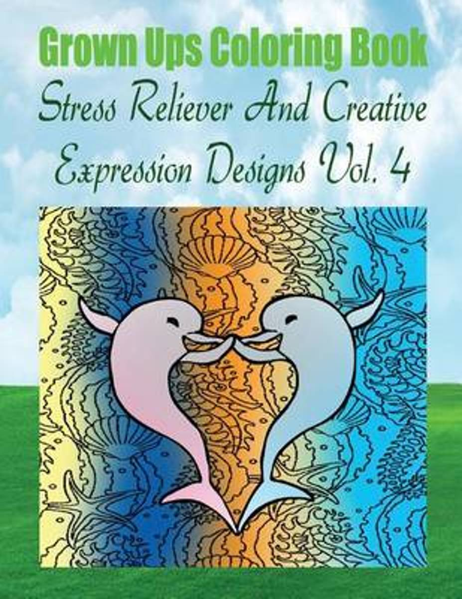 Grown Ups Coloring Book Stress Reliever and Creative Expression Designs Vol. 4 Mandalas
