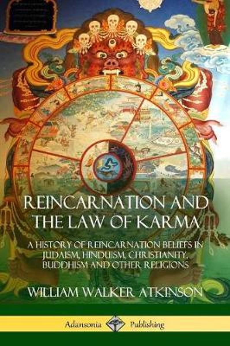 Reincarnation and the Law of Karma